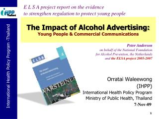 The Impact of Alcohol Advertising: Young People & Commercial Communications
