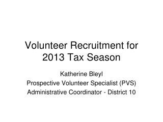 Volunteer Recruitment for 2013 Tax Season