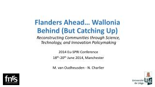 Flanders Ahead… Wallonia Behind (But Catching Up)