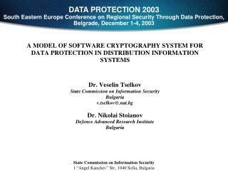 DATA PROTECTION 2003 South Eastern Europe Conference on Regional Security Through Data Protection, Belgrade, December 1-