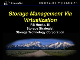Storage Management Via Virtualization