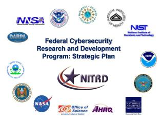 Federal Cybersecurity Research and Development Program: Strategic Plan