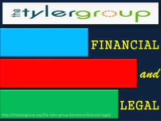 FINANCIAL & LEGAL, The Tyler Group