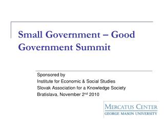 Small Government – Good Government Summit