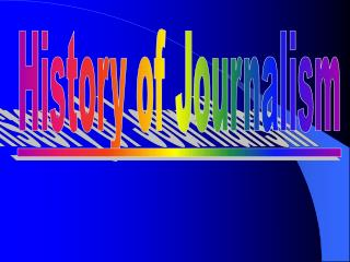 History of Journalism