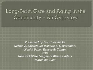 Long-Term Care and Aging in the Community – An Overview