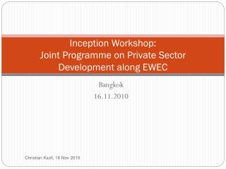 Inception Workshop: Joint Programme on Private Sector Development along EWEC