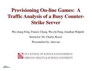 Provisioning On-line Games:  A Traffic Analysis of a Busy Counter-Strike Server