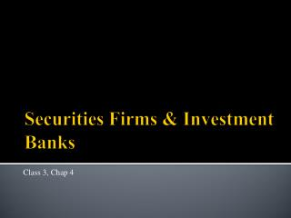 Securities Firms & Investment Banks