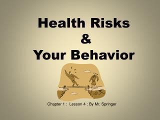 Health Risks & Your Behavior