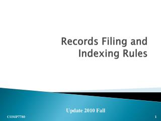 Records Filing and Indexing Rules