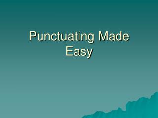 Punctuating Made Easy