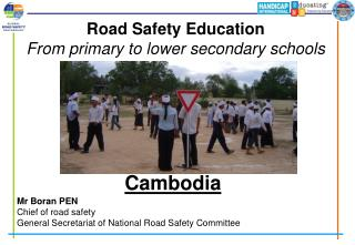 Road Safety Education From primary to lower secondary schools