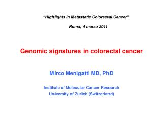 Genomic signatures in colorectal cancer