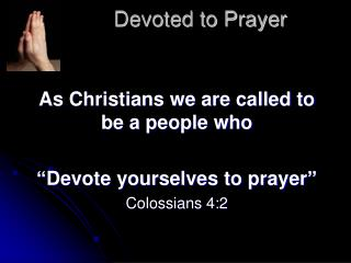 Devoted to Prayer