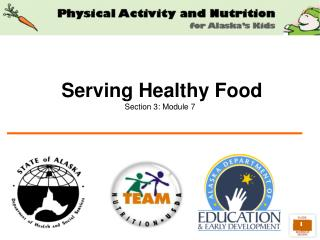 Serving Healthy Food Section 3: Module 7