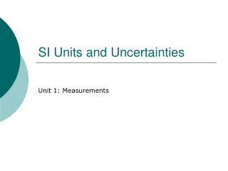 SI Units and Uncertainties