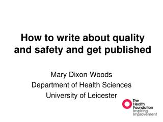 How to write about quality and safety and get published