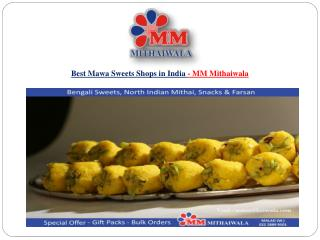 Best Mawa Sweets Shops in India - MM Mithaiwala