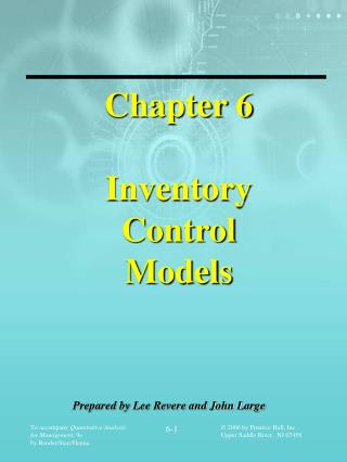 Chapter 6 Inventory  Control  Models