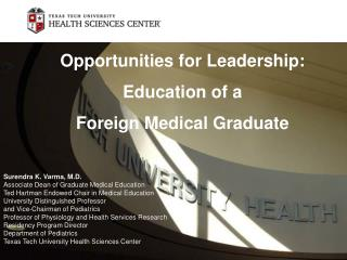 Opportunities for Leadership: Education of a  Foreign Medical Graduate