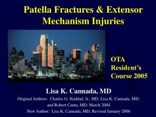Patella Fractures & Extensor Mechanism Injuries