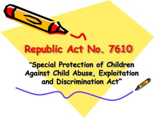 Republic Act No. 7610