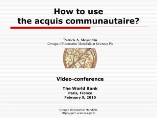 How to use the acquis communautaire?