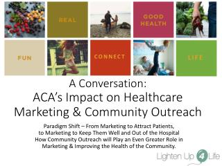A Conversation:  ACA's Impact on Healthcare Marketing & Community Outreach