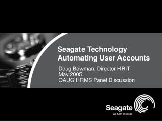 Seagate Technology Automating User Accounts