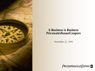 E-Business is Business PricewaterhouseCoopers