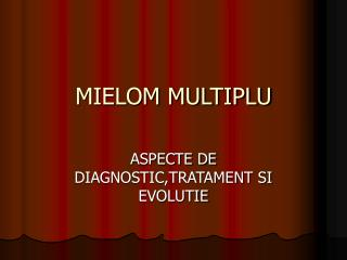 MIELOM MULTIPLU