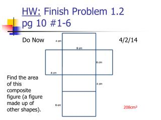HW: Finish Problem 1.2 pg 10 #1-6