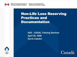 Non-Life Loss Reserving Practices and Documentation