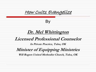 How Cults Evangelize