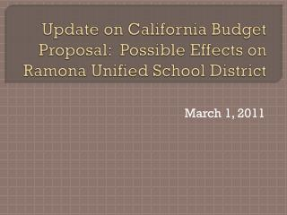 Update on California Budget Proposal:  Possible Effects on Ramona Unified School District