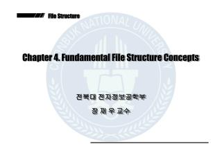 Chapter 4. Fundamental File Structure Concepts