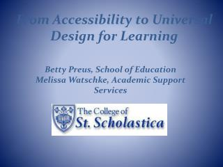 From Accessibility to Universal Design for Learning