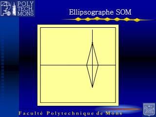 Ellipsographe SOM