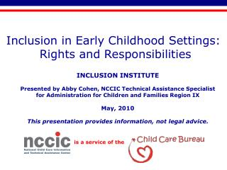 Inclusion in Early Childhood Settings:  Rights and Responsibilities