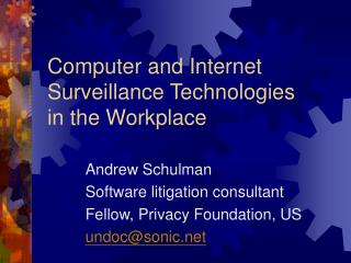 Computer and Internet Surveillance Technologies in the Workplace