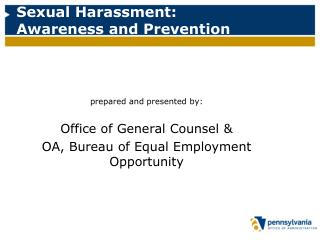 Sexual Harassment:   Awareness and Prevention