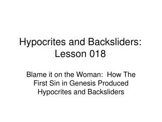 Hypocrites and Backsliders: Lesson 018