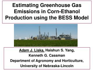 Estimating Greenhouse Gas Emissions in Corn-Ethanol Production using the BESS Model