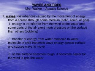 WAVES AND TIDES Mrs. Walker – Aquatic Science