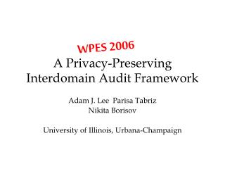A Privacy-Preserving Interdomain Audit Framework