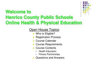 Welcome to  Henrico County Public Schools Online Health & Physical Education