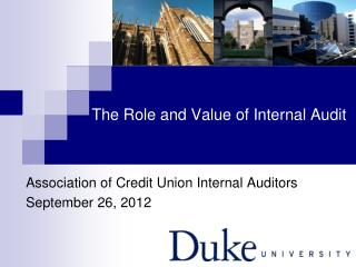 The Role and Value of Internal Audit