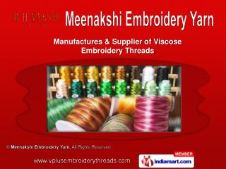 Viscose Embroidery Threads & Rayon Embroidery Threads