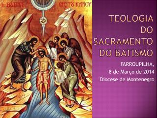 TEOLOGIA DO SACRAMENTO DO BATISMO